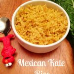 Secretly Eating Healthier: Mexican Kale Rice