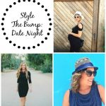 Style The Bump: Date Night