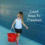 Count Down To Preschool!