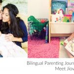 Bilingual Parenting Journey: Meet Jiovana
